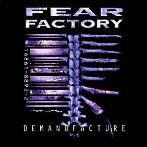 fear factory, demanufacture, metal
